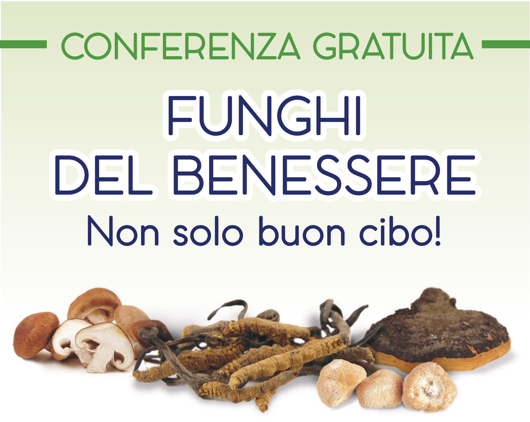Funghi del benessere, non solo buon cibo